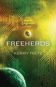 Freeheads by Nietz, Kerry -Paperback