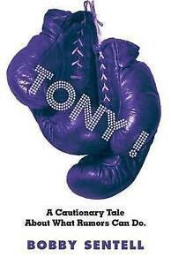 Tony!: A Cautionary Tale about What Rumors Can Do. Sentell, Bobby -Paperback