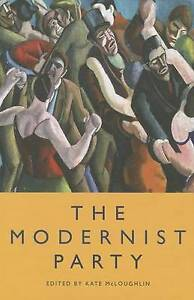 Mcloughlin Kate-The Modernist Party  BOOK NEW