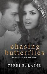 Chasing Butterflies by Laine, Terri E. -Paperback