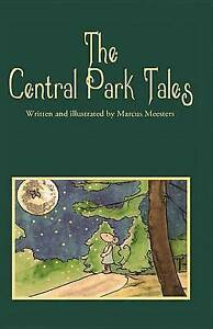 The Central Park Tales By Meesters, Marcus -Hcover