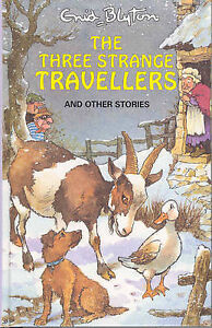 The Three Strange Travellers (Enid Blyton's Popular Rewards Series 9), Blyton, E