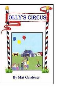 NEW Olly's Circus (DREAMTIME) (Volume 1) by Mat Gardener
