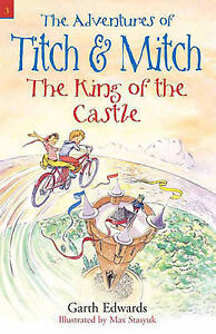 Very Good, The King of the Castle: 3 (The Adventures of Titch and Mitch), Edward