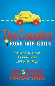 The Couple's Road Trip Guide Relationship Lessons Learned L by Parafinik Josh