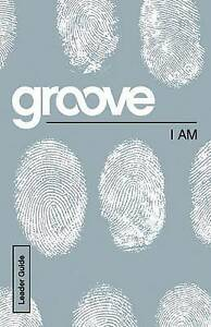 Groove: I Am Leader Guide by Akers, Tony -Paperback