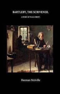 Bartleby, the Scrivener a Story of Wall-Street by Melville, Herman -Paperback