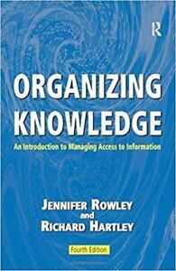 Organizing Knowledge an Introduction to Managing Access to Information 4th Edition