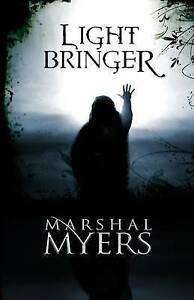 USED-LN-Light-Bringer-by-Marshal-Myers