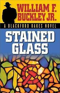 Stained Glass by Buckley, William F. -Paperback