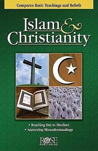 Islam Christianity Pamphlet Compare Bsic Teachings Belie by Publishing Rose