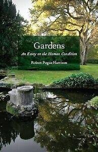 gardens essay human condition summary