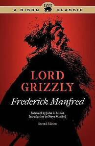 Lord Grizzly, Second Edition (Buckskin Man Tales), Manfred, Frederick, Excellent