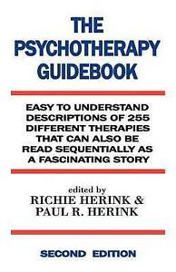 The Psychotherapy Guidebook by Richie Herink, Paul R Herink (Paperback /...