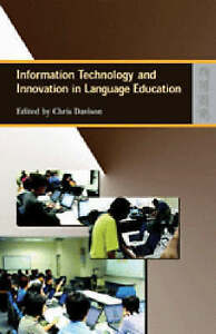 Information Technology and Innovation in Language Education by Hong Kong...