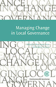 Managing Change in Local Governance by Commonwealth Secretariat (Paperback,...