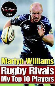Very Good, Rugby Rivals: My Top 10 Players (Quick Reads), Martyn Williams, Book