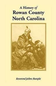 A History of Rowan County, North Carolina -Paperback