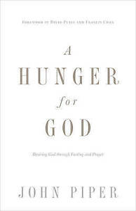 `Piper, John/ Platt, David ...-A Hunger For God  BOOK NEW