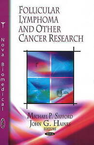 Follicular Lymphoma and Other Cancer Research - New Book