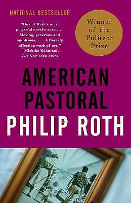 American Pastoral  American Trilogy  1   Vintage International  By Roth  Philip