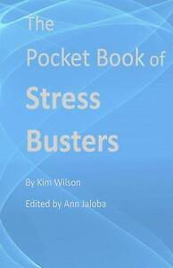 The Pocket Book of Stress Busters by Wilson, Kim -Paperback