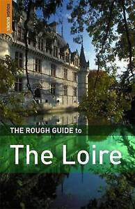 McConnachie, James, TheRough Guide to the Loire by McConnachie, James ( Author )