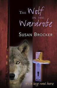 The Wolf in the Wardrobe By Brocker, Susan -Paperback
