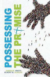 Possessing-the-Promise-The-Conception-of-Latitude-Church-by-Smith-Jason-W