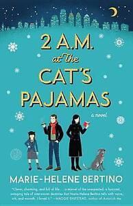 2 A.M. at the Cat's Pajamas Bertino, Marie-Helene -Paperback