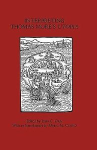 on thomas mores utopia Discussion questions on sir thomas more's utopia 1 the renaissance refers to a rebirth of what what are a couple or a few ways utopia may be said to embody key interests of the renaissance.