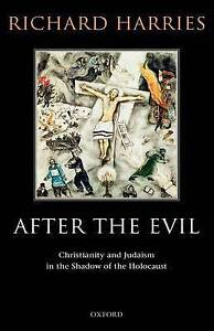 After the Evil: Christianity and Judaism in the Shadow of the-ExLibrary