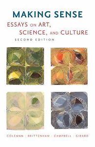 Art culture essay making science sense