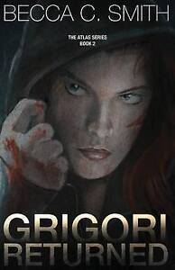 Grigori Returned by Smith, Becca C. -Paperback