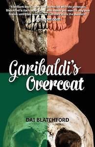 Garibaldi-039-s-Overcoat-by-Blatchford-Dai-Paperback