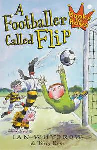 Whybrow, Ian, A Footballer Called Flip: Book 2 (Books for Boys), Very Good Book