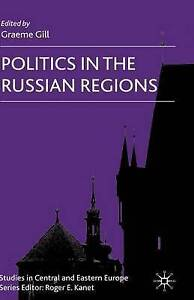 Politics in the Russian Regions (Studies in Central and Eastern Europe), New,  B
