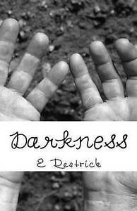 Darkness By Restrick, E. L. -Paperback