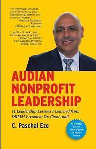 Audian Nonprofit Leadership 11 Leadership Lessons I Learned by Eze C Paschal