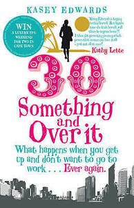 30-Something-and-Over-It-What-Happens-When-You-Wake-Up-and-Don-039-t-Want-to-Go