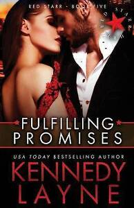 Fulfilling Promises: Red Starr, Book Five by Layne, Kennedy -Paperback