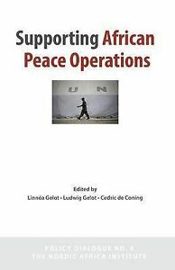 NEW Supporting African Peace Operations