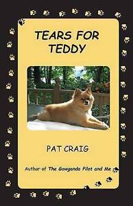 Tears for Teddy by Craig, Pat -Paperback