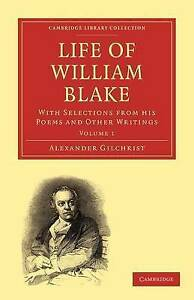 Life of William Blake 2 Volume Paperback Set: Life of William Blake: With Select