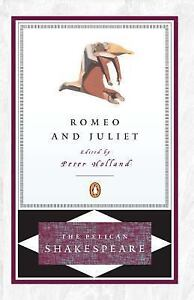 NEW - Romeo and Juliet (The Pelican Shakespeare) by Shakespeare, William