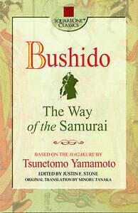 Bushido: The Way of the Samurai (Square One Classics)PB,Tsunetomo Yamamoto b12