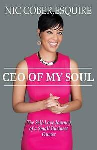CEO My Soul Self-Love Journey Small Business Owner by Cober Esquire Nicole