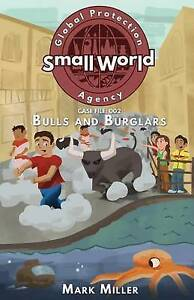 Bulls and Burglars By Miller, Mark -Paperback