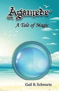 Agamede-a-Tale-of-Magic-By-Schwartz-Gail-B-Paperback