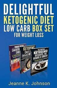 Delightful Ketogenic Diet Low Carb Box Set for Weight Loss Break by Johnson Jean
